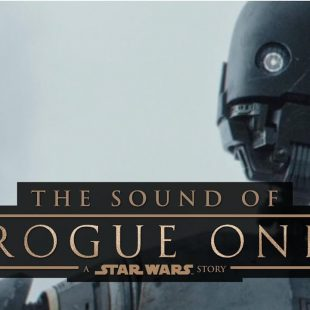 The Sound of Rogue One: A Star Wars Story