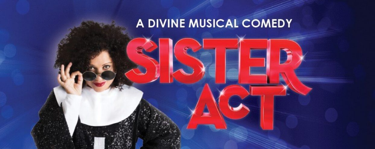 Sister Act the musical, coming this November & December